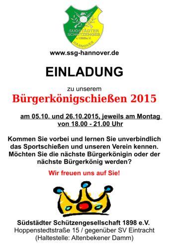 Die Südstädter Schützengesellschaft 1898 e.V. ldt ein zum Brgerknigsschieen 2015!